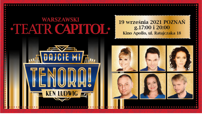 Teatr Capitol Dajcie mi tenora
